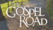 FLN The Gospel Road Image